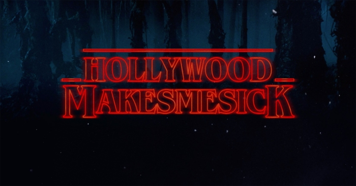 Hollywood Makes Me Sick/Stranger Things