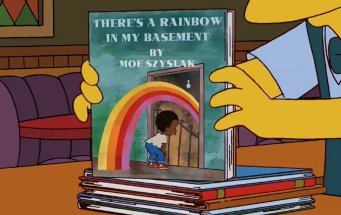 There's a rainbow in my basement by Moe Szyslak (SimpsonsLibrary/Instagram)