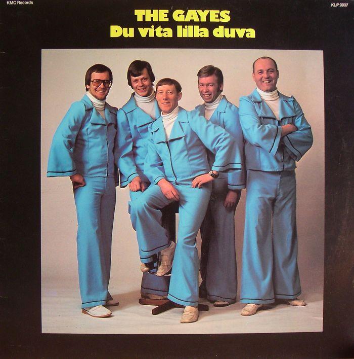 The Gayes - Du vita lilla duva